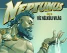 Neptunus és a víz nélküli világ - pályázat