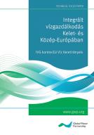 Integrált vízgazdálkodás Kelet- és Közép-Európában – magyar kiadás